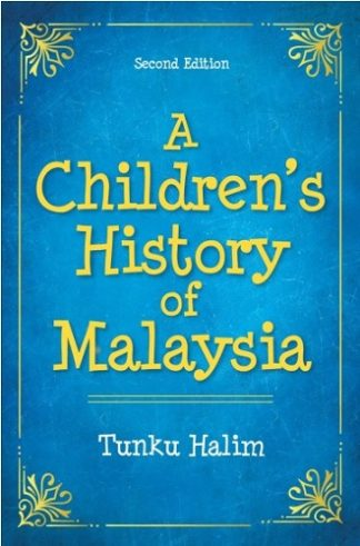A Children's History Of Malaysia (2nd Ed)