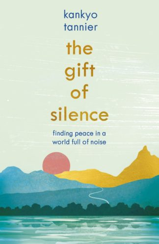 The Gift Of Silence
