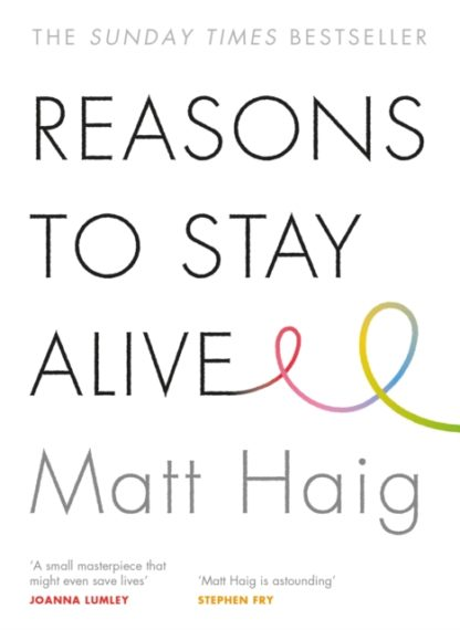 Reasons To Stay Alive – Lit Books